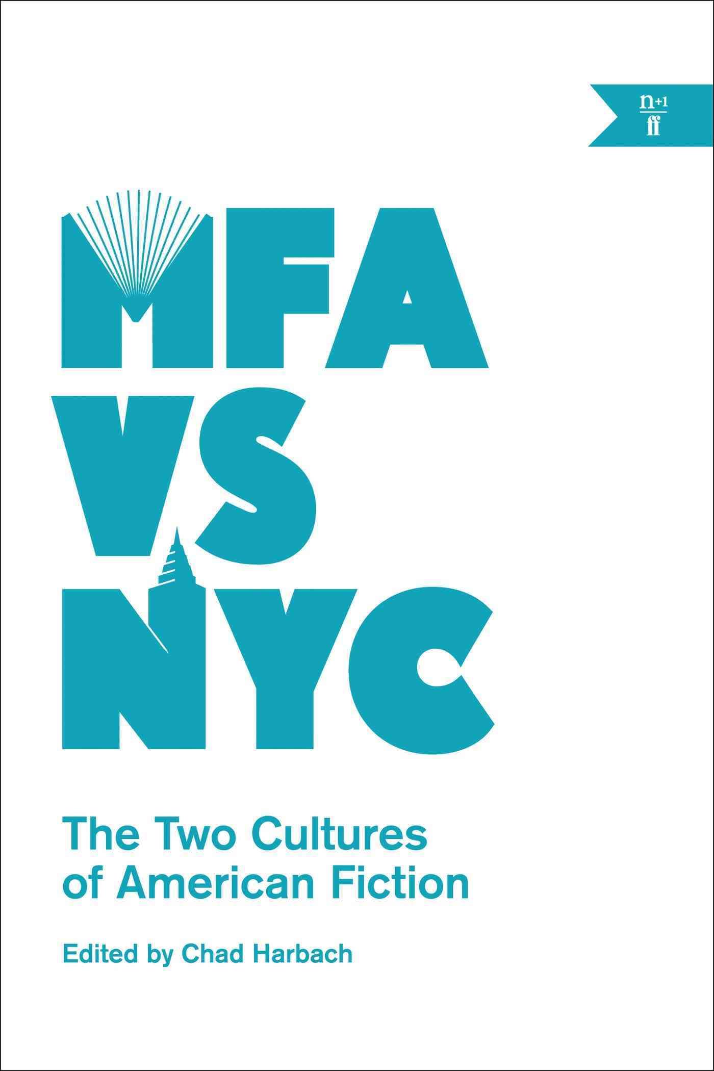 MFA Vs. NYC By Harbach, Chad (EDT)