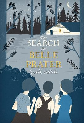 The Search for Belle Prater By White, Ruth